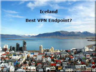 Iceland May Be the Best VPN Endpoint