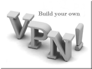 You Can Build Your Own VPN